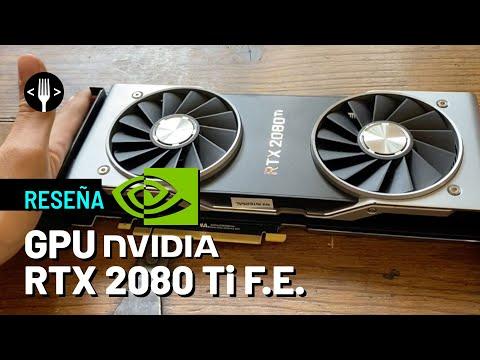 Review: Nvidia RTX 2080 Ti FE GPU