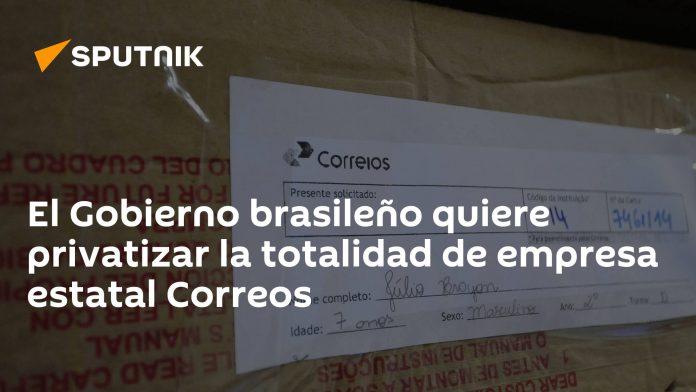 The Brazilian government wants to privatize the entire state company Correos